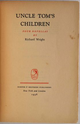 UNCLE TOM'S CHILDREN. With a note handwritten and signed by Richard Wright, dated in the year of publication.