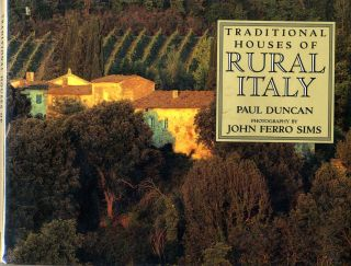 Traditional Houses of Rural Italy. Paul Duncan