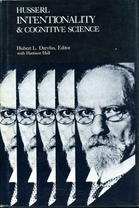 HUSSERL, INTENTIONALITY & COGNITIVE SCIENCE. Hubert L. Dreyfus, Harrison Hall, Husserl.