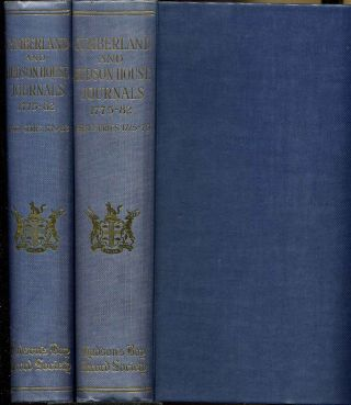 CUMBERLAND HOUSE JOURNALS AND INLAND JOURNAL 1775-82. [Two volume set]. First Series 1775-79....