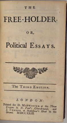 THE FREE-HOLDER or, Political Essays. Third edition. Joseph Addison