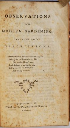 OBSERVATIONS ON MODERN GARDENING, Illustrated by Descriptions.