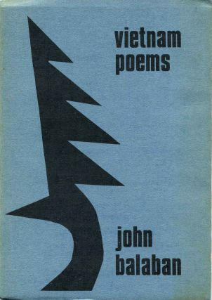 Vietnam Poems. John Balaban