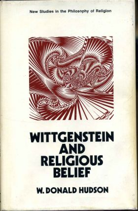 Wittgenstein and Religious Belief. W. Donald Hudson