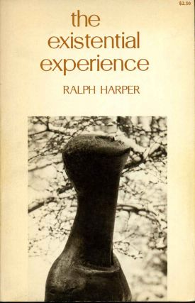 The Existential Experience. Ralph Harper