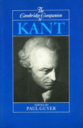 The Cambridge Companion to Kant. Paul Guyer