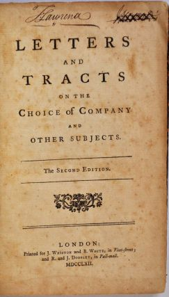 LETTERS AND TRACTS ON THE CHOICE OF COMPANY AND OTHER SUBJECTS. Signed by previous owner Thomas Lawrence the artist.