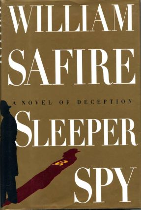 SLEEPER SPY. Signed by the author. William Safire