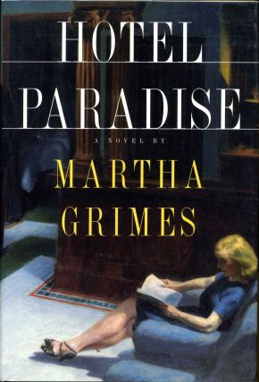 HOTEL PARADISE. Signed by the author. Martha Grimes.