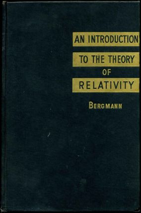 INTRODUCTION TO THE THEORY OF RELATIVITY. With a Foreword by Albert Einstein. Peter Gabriel...