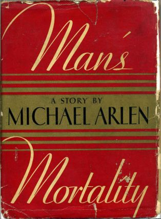 MAN'S MORTALITY. Michael Arlen