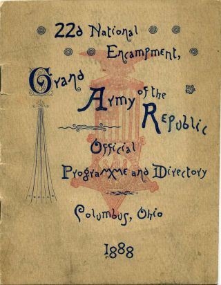 The Official Programme and Directory of the 22d National Encampment of the Grand Army of the...