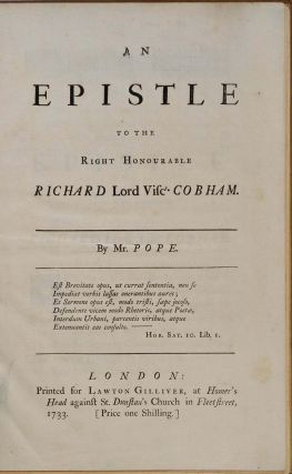 AN EPISTLE TO THE RIGHT HONOURABLE RICHARD LORD VISCT. COBHAM. Of the Knowledge and Characters of...
