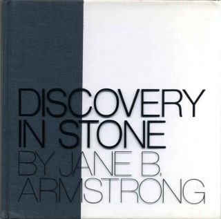 Discovery in Stone. Signed by the artist. Jane Armstrong