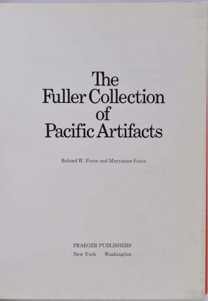 THE FULLER COLLECTION OF PACIFIC ARTIFACTS.