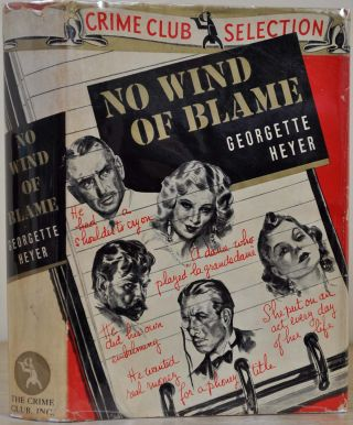 NO WIND OF BLAME. Georgette Heyer