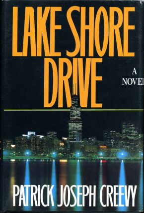 LAKE SHORE DRIVE. Signed and inscribed by the author. Patrick Joseph Creevy
