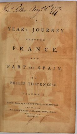 A YEAR'S JOURNEY THROUGH FRANCE, AND PART OF SPAIN. Philip Thicknesse