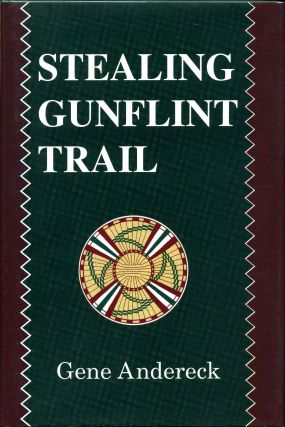 STEALING GUNFLINT TRAIL. Signed by the author. Gene Andereck