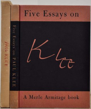 FIVE ESSAYS ON KLEE. Signed by Merle Armitage. Merle Armitage, Clement Greenberg, Howard Devree,...