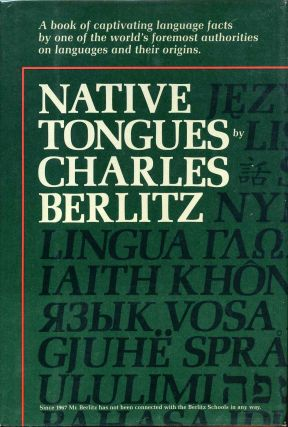Native Tongues: The Book of Language Facts. Signed and inscribed by the author. Charles Berlitz
