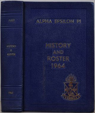 The History and Roster of Alpha Epsilon Pi Fraternity 1964. Alpha Epsilon Pi Fraternity