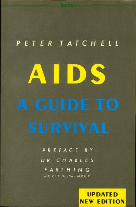 AIDS. A Guide to Survival. Updated New Edition. Peter Tatchell