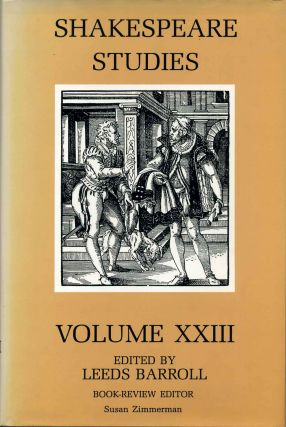 Shakespeare Studies. Volume XXIII 23. Leeds Barroll