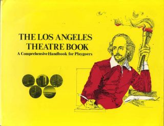 THE LOS ANGELES THEATRE BOOK. A Comprehensive Handbook for Playgoers. Signed by Mary Mann. Clark...