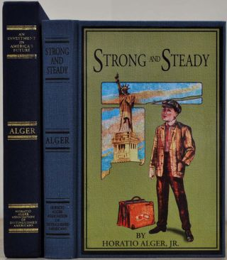 STRONG AND STEADY or Paddle you own canoe. Horatio Jr Alger