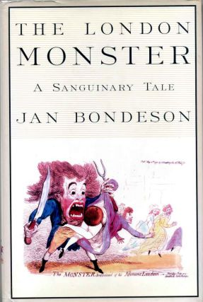 The London Monster: A Sanguinary Tale. Jan Bondeson
