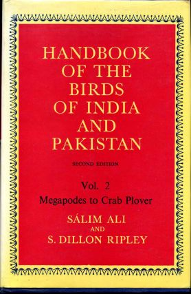 Handbook of the Birds of India and Pakistan. Second Edition. Volume 2. Megapodes to Crab Plover....