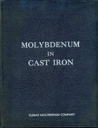 MOLYBDENUM IN GRAY IRON. Climax Molybdenum Company.