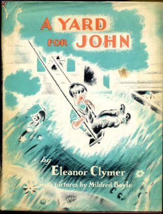 A YARD FOR JOHN. Eleanor Clymer