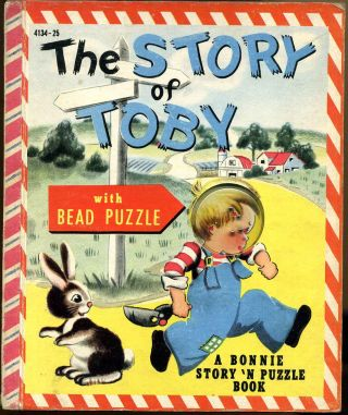 THE STORY OF TOBY: A Bonnie Book. Bonnie Book, Lucy