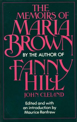 The Memoirs of Maria Brown. John Cleland