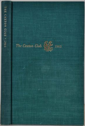 THE CAXTON CLUB. Yearbook 1958-1965. Officers, Committees, Constitution, Reports of Officers,...