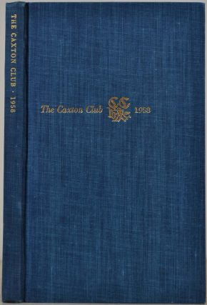 THE CAXTON CLUB. Yearbook 1950-1958. Officers, Committees, Constitution, Reports of Officers,...
