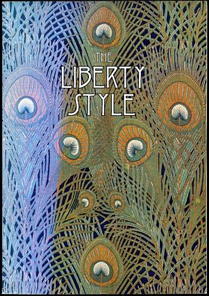 The Liberty Style: All Colour Paperback. Victor Arwas, Liberty, Co