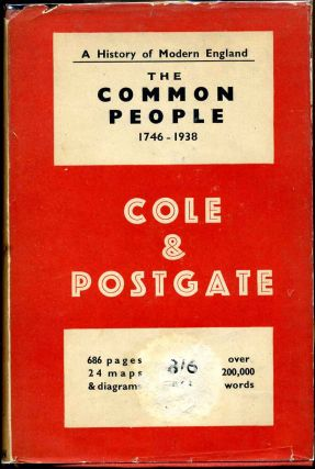 THE COMMON PEOPLE 1746-1938. G. D. H. Cole, Raymond Postgate