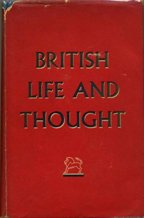 BRITISH LIFE AND THOUGHT. An Illustrated Survey. British Council