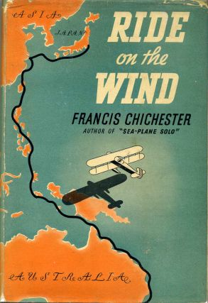 RIDE ON THE WIND. Francis Chichester