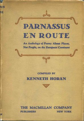 PARNASSUS EN ROUTE. An Anthology of Poems about Places, Not People, on the European Continent....