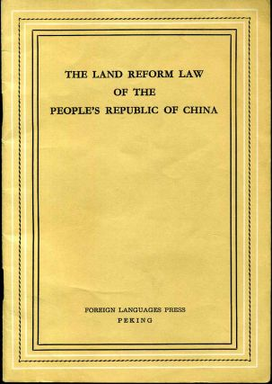 THE LAND REFORM LAW OF THE PEOPLE'S REPUBLIC OF CHINA. Unknown
