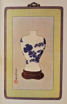 OLD CHINESE PORCELAIN AND WORKS OF ART IN CHINA. Being Description and Illustrations of Articles selected from an Exhibition held in Shanghai, November, 1908. Signed and Inscribed by A. W. Bahr.
