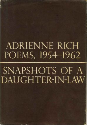 SNAPSHOTS OF A DAUGHTER-IN-LAW. Poems 1954-1962. Adrienne Rich