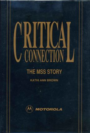 CRITICAL CONNECTION. The MSS Story. Signed by Kathy Ann Brown. Kathi Ann Brown