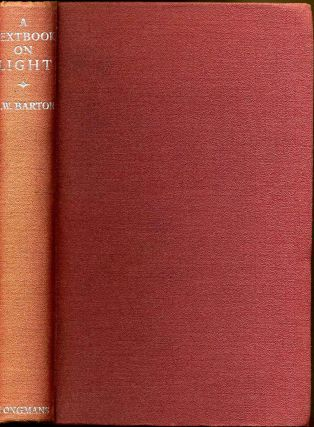 A TEXT BOOK ON LIGHT. A. W. Barton