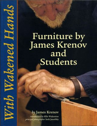 With Wakened Hands. James Krenov, Seth Janofsky