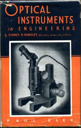 OPTICAL INSTRUMENTS IN ENGINEERING. Sydney H. Hemsley.